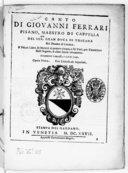 primo libro de' motetti à quattro cinque, e sei voci, per concertare nell' organo, ò altro simile stromento. Novamente composti, e dati in luce. Opera prima...