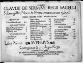 CLAUDIN // CLAUD // DE SERMISY, REG // SACELLI // Submagistri, Nova et Prima motettorum editio. // INDEX VIGINTI OCTO MOTETTORUM. // [Suite la table des motets en 3 colonnes] // Liber Primus... // Cum gratia et privilegio Regis // PARISIIS in vico Cythare.// EX OFFICINA PETRI ATTIGNANT ET HVBERTI IVLLET, // Typographorum Musices Cristianissimi Francorum Regis.// M. D. XLII. //