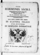 Harmonia sacra dedota del concerto di salmi, motetti, inni, et antifone à voce sola con violini, composta e publicata da D. Andrea Mattioli,...