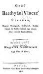 Gróf Batthyáni Vincze' útazása, Magyar Országnak, Erdélynek, Moldáviának és Bukkovinának egy részén által 1805-ik esztendőben