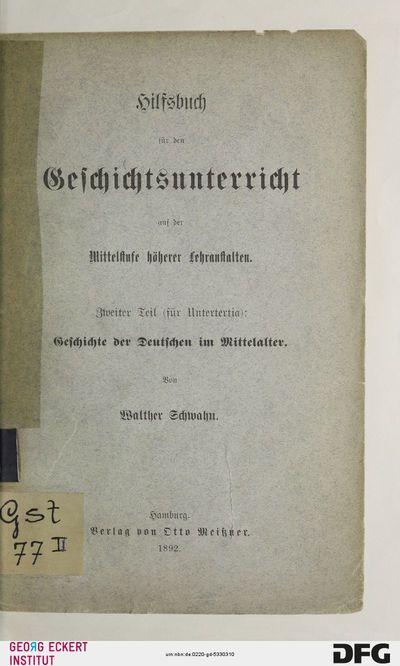 Geschichte der Deutschen im Mittelalter, T. 2 = Untertertia