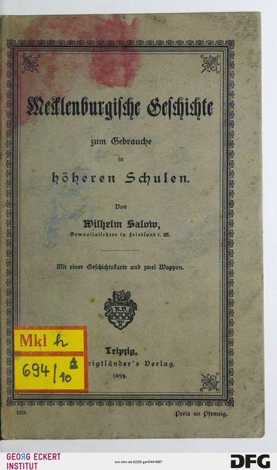 Mecklenburgische Geschichte zum Gebrauche in höheren Schulen : mit einer Geschichtskarte und zwei Wappen