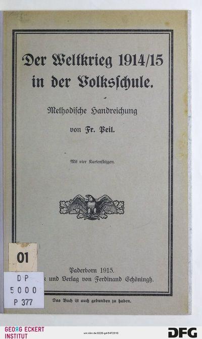 Der Weltkrieg 1914/15 in der Volksschule : methodische Handreichung