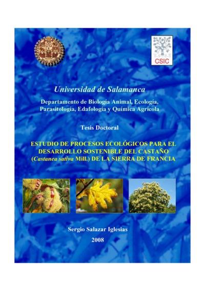 Estudio de procesos ecológicos para el desarrollo sostenible del castaño (Castanea sativa Mill.) de la Sierra de Francia