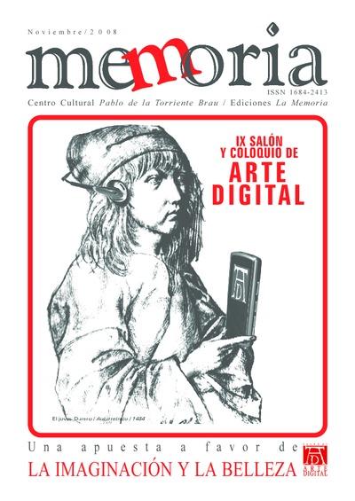 Cuaderno Memoria, nov. 2008. Noveno Salón de Arte Digital: Una apuesta a favor de la imaginación y la belleza