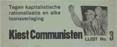 Tegen kapitalistische rationalisatie en elke loonsverlaging; kiest Communisten
