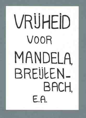 Vrijheid voor Mandela, Breijtenbach, ea
