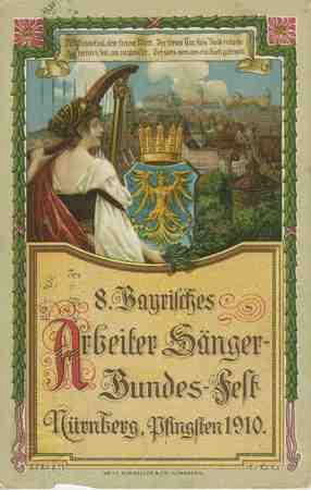 8 Bayrisches Arbeiter Sänger-Bundes-Fest Nürnberg, Pfingsten 1910