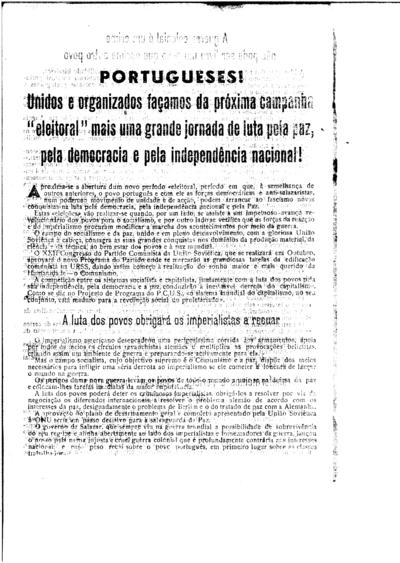Portugueses! Unidos e organizados façamos da próxima campanha «eleitoral» mais uma grande jornada de luta pela paz, pela democracia e pela independência nacional!
