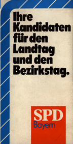 Ihre Kandidaten für den Landtag und den Bezirkstag. [Serie]
