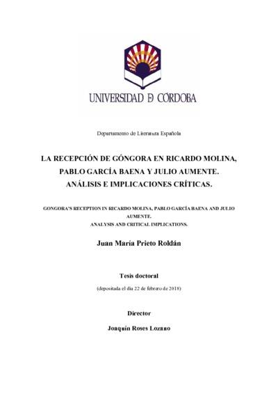 La recepción de Góngora en Ricardo Molina, Pablo García Baena y Julio Aumente. Análisis e implicaciones críticas