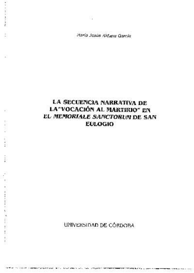 La secuencia narrativa de la Vocación al Martirio en el Memoriale Sanctorum de San Eulogio