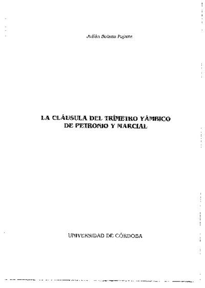 La cláusula del trímetro yámbico del Petronio y Marcial