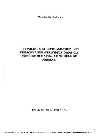 Typologie et configuration des personnages arrivistes dans La comédie humaine: le modèle de Marsay.
