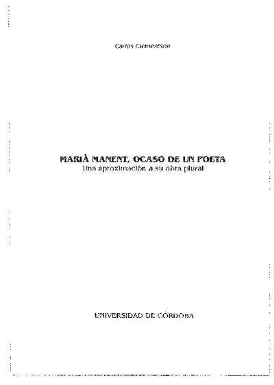 Marià Manent, ocaso de un poeta. Una aproximación a su obra plural.