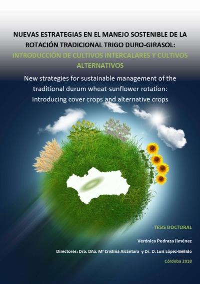 Nuevas estrategias en el manejo sostenible de la rotación tradicional trigo duro-girasol: introducción de cultivos intercalares y cultivos alternativos