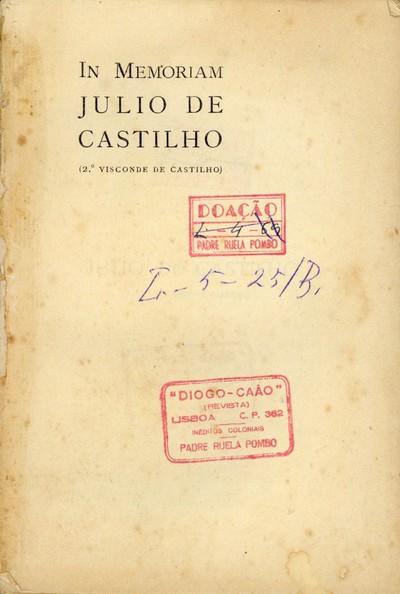 Julio de Castilho (2.º Visconde de Castilho): In Memoriam