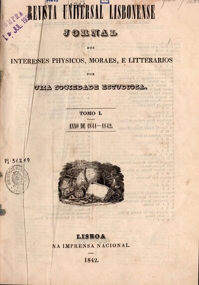 Revista universal lisbonense: jornal dos interesses physicos, moraes e litterarios