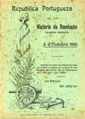 Historia da revolução: fielmente descripta. 5 d'Outubro 1910
