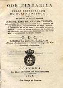 Ode pindarica á feliz restauração do nosso Portugal, que ao Ill.mo e Ex.mo Senhor Manoel Paes de Aragão Trigoso...