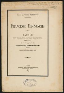 Francesco De-Sanctis : parole dette nella Gran Sala del Palazzo della Prefettura di Foggia la sera del 14 gennaio 1884 nella solenne commemorazione promossa dalla gioventù studiosa di detta città