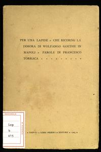 Per una lapide che ricorda la dimora di Wolfango Goethe in Napoli : parole