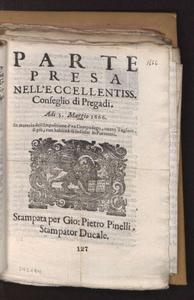 Parte presa nell'eccellentiss. Conseglio di Pregadi. Adi 5. maggio 1666. In materia dell'impositione d'vn campadego, ouero taglion, il piu, con habilita di sodisfar in formenti