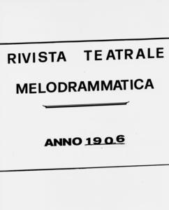 Rivista Teatrale Melodrammatica : giornale critico, musicale e d'annunzi fondato in Milano nel 1863 (1906:2053-2111)