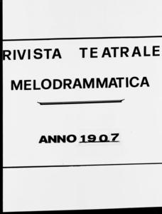 Rivista Teatrale Melodrammatica : giornale critico, musicale e d'annunzi fondato in Milano nel 1863 (1907:2114-2171)