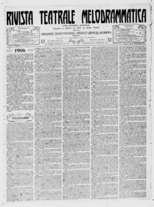 Rivista Teatrale Melodrammatica : giornale critico, musicale e d'annunzi fondato in Milano nel 1863 (1916:2595-2632)