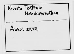 Rivista Teatrale Melodrammatica : giornale critico, musicale e d'annunzi fondato in Milano nel 1863 (1917:2633-2679)