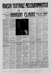 Rivista Teatrale Melodrammatica : giornale critico, musicale e d'annunzi fondato in Milano nel 1863 (1927:1-16)