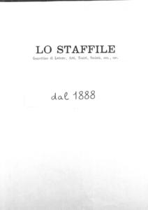 Lo Staffile : gazzettino di lettere, arte, teatri, societa' ecc. (1888:1-27)