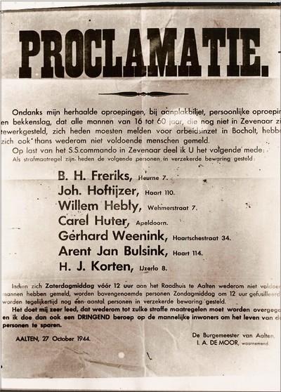 De NSB burgemeester van Aalten, I.A. de Moor, roept op 27 oktober 1944 na de geringe aanmeldingen van eerdere proclamaties weer inwoners op zich te melden voor de arbeidsinzet. Het opnieuw vasthouden van gijzelaars deed de mensen sneller gaan om zich te melden. Het leven van de gijzelaars bleef gespaard hoewel ze meer dan een week nog in hechtenis bleven. Uit het boek Aalten in Oorlogstijd van J.G. ter Horst