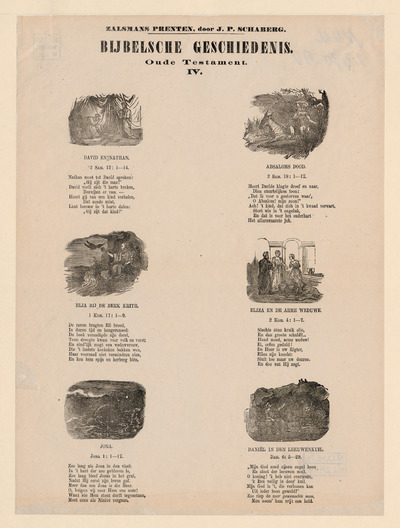 De zes afbeeldingen op deze prent zijn gedrukt in houtgravure en hebben elk een onderschrift van acht regels. Op de prent staan de volgende afbeeldingen: David en Nathan, Absaloms dood, Elia bij de beek Krith, Elia en de arme weduwe, Jona en Daniël in de leeuwenkuil. Tussen 1869 en 1882 gaf de firma G.Ph. Zalsman te Kampen een serie van ruim zeventig kinderprenten uit. Dit is nummer vier uit deze reeks. De eerste 42 prenten werden geredigeerd door J.P. Schaberg, schoolmeester en auteur van kinderboeken. Deze prent is afkomstig uit de nalatenschap van de prentenverzamelaar G.J. Boekenoogen (1868-1930).