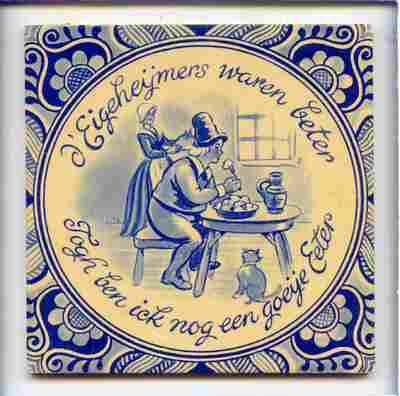 Voorstelling van een man die aan tafel zit te eten, met de spreuk: 'd'Eigeheymers waren beter / Toch ben ick nog een goeye eeter'.