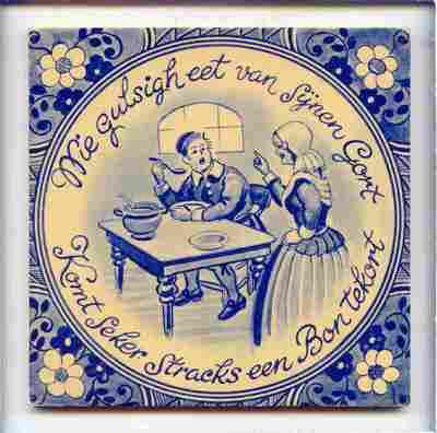 Voorstelling van een man die aan tafel zit te eten, met de spreuk: 'Wie gulsigh eet van Sijnen Gort / Komt Seker Stracks een Bort tekort'.