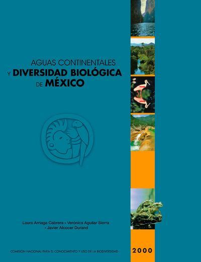 Aguas continentales y diversidad biológica de México
