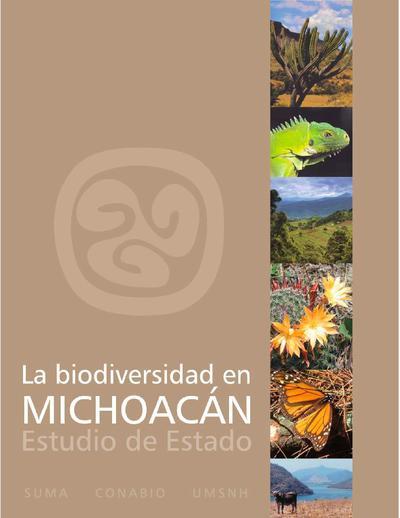 La biodiversidad en Michoacán: estudio de estado