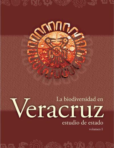 La biodiversidad en Veracruz : estudio de estado