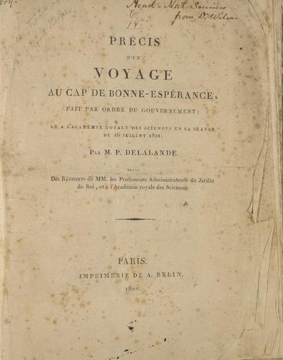 Précis d'un voyage au Cap de Bonne-Espérance, fait par ordre du gouvernement; lu à l'Académie royale des sciences en sa séance du 16 Juillet 1821.