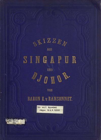 Skizzen aus Singapur und Djohor