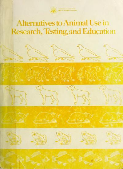 Alternatives to animal use in research, testing, and education.