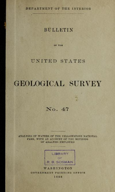 Analyses of waters of the Yellowstone National Park : with an account of the methods of analysis employed /