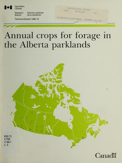 Annual crops for forage in the Alberta parklands /