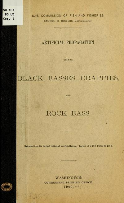 Artificial propagation of the black basses,