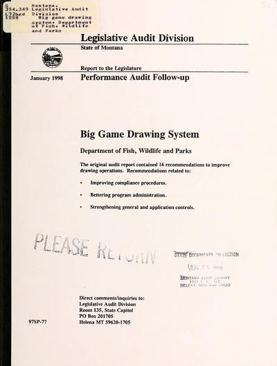 Big game drawing system, Department of Fish, Wildlife and Parks : performance audit follow-up.