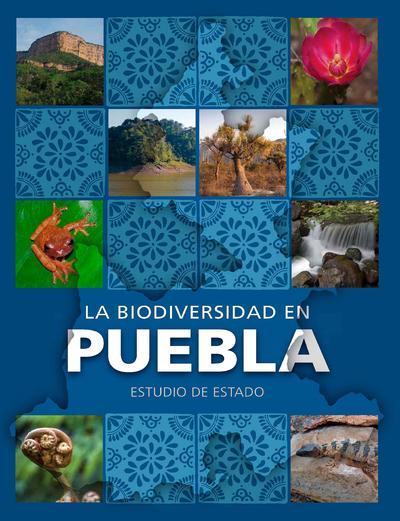 La biodiversidad en Puebla estudio de estado