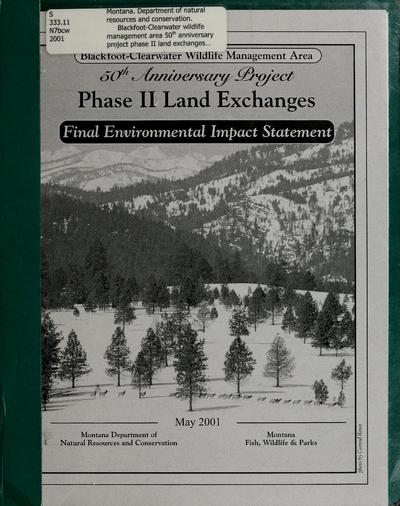 Phase II land exchanges : final environmental impact statement