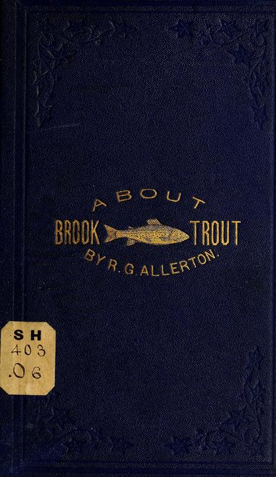 Brook trout fishing.